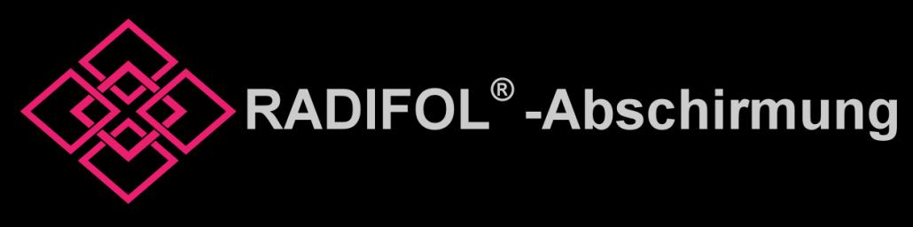 Radifol - Die Abschirmfolie